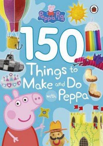 Peppa Pig 150. Things to Make and - okładka książki