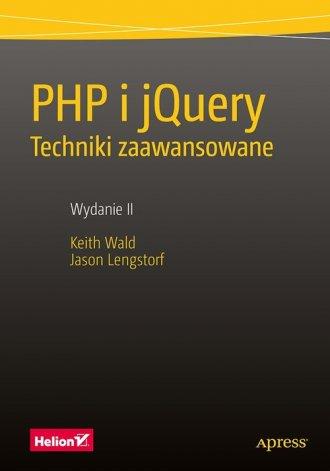 PHP i jQuery. Techniki zaawansowane - okładka książki