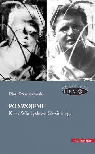 Po swojemu. Kino Władysława Ślesickiego. - okładka książki