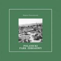 Polanicki Park Zdrojowy - Zbigniew - okładka książki