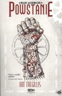 Powstanie. Wojny alchemiczne. Tom 2 - okładka książki