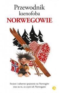 Przewodnik ksenofoba. Norwegowie - okładka książki
