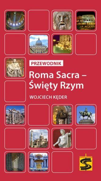 Roma Sacra - Święty Rzym. Przewodnik - okładka książki