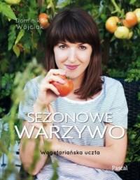 Sezonowe warzywo. Wegetariańska uczta - okładka książki