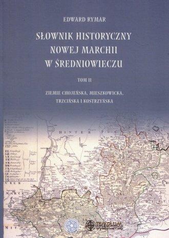 Słownik historyczny Nowej Marchii - okładka książki