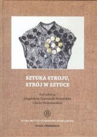 Sztuka stroju, strój w sztuce - okładka książki