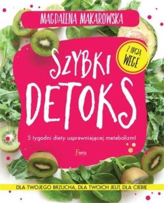 Szybki detoks. 5 tygodni diety - okładka książki