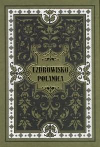 Uzdrowisko Polanica - Georg Hoffmann - okładka książki