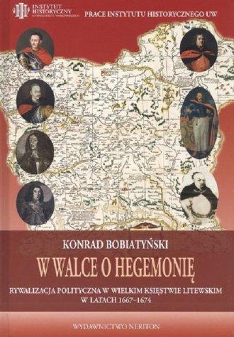 W walce o hegemonię. Rywalizacja - okładka książki