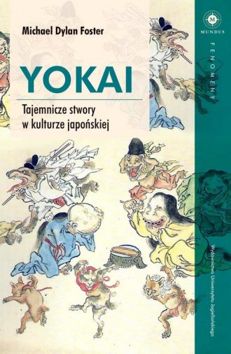 Yokai. Tajemnicze stwory w kulturze - okładka książki