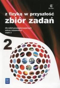 Z fizyką w przyszłość 2. Szkoła - okładka podręcznika