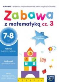 Zabawa z matematyką cz. 3. 7-8 - okładka podręcznika