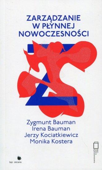 Zarządzanie w płynnej nowoczesnośći - okładka książki