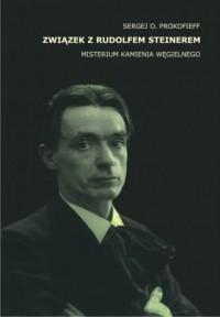 Związek z Rudolfem Steinerem. Misterium Kamienia Węgielnego - okładka książki