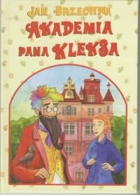 Akademia Pana Kleksa - Jan Brzechwa - okładka książki