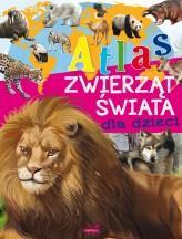 Atlas zwierząt świata dla dzieci - okładka książki