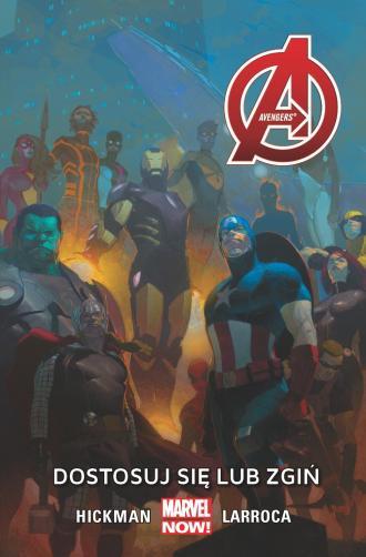 Avengers . Dostosuj się lub zgiń. - okładka książki