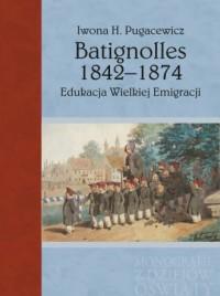 Batignolles 1842-1874. Edukacja - okładka książki