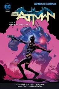 Batman. Waga superciężka. Tom 8 - okładka książki
