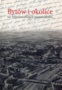 Bytów i okolice we wspomnieniach - okładka książki