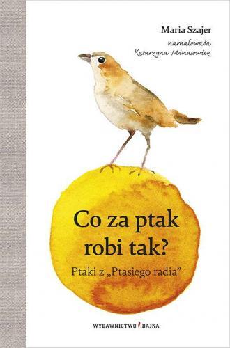 Co za ptak robi tak? - okładka książki