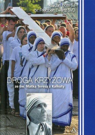 Droga Krzyżowa ze św. Matką Teresą - okładka książki
