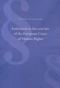 Euthanasia in the case-law of the - okładka książki