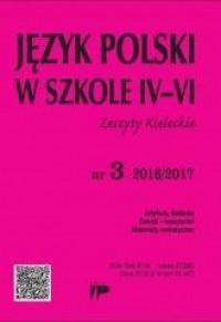 Język polski w Szkole 4-6. Zeszyty Kieleckie nr 3 2016/2017 - okładka podręcznika