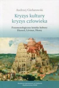 Kryzys kultury - kryzys człowieka - okładka książki