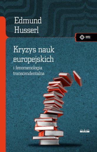 Kryzys nauk europejskich i fenomenologia - okładka książki