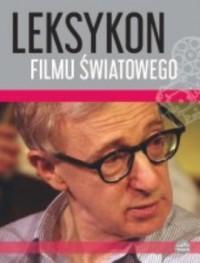 Leksykon filmu światowego - Wydawnictwo - okładka książki