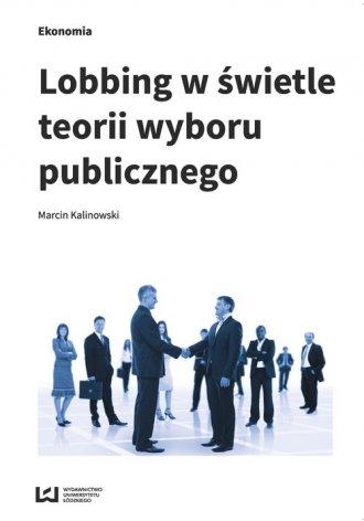 Lobbing w świetle teorii wyboru - okładka książki