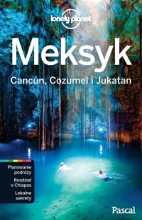 Meksyk Cancun Cozumel i Jukatan - okładka książki