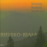Miasto z górami. Bielsko-Biała i Beskidy. Wersja polsko-angielsko-niemiecka - okładka książki
