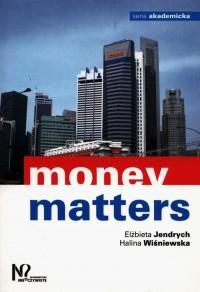 Money matters. Seria akademicka - okładka książki