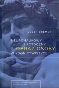 Neuronaukowy i potoczny obraz osoby - okładka książki