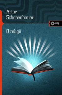 O religii. Meandry kultury - Arthur - okładka książki