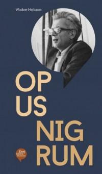 Opus Nigrum - okładka książki