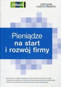 Pieniądze na start i rozwój firmy - okładka książki