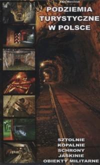 Podziemia turystyczne w Polsce - okładka książki