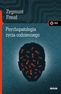 Psychopatologia życia codziennego. - okładka książki