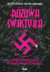 Różowa swastyka. Homoseksualizm - okładka książki