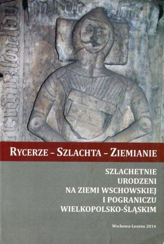Rycerze - Szlachta - Ziemianie. - okładka książki