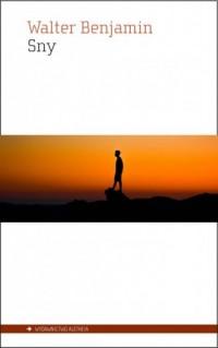 Sny - Walter Benjamin - okładka książki