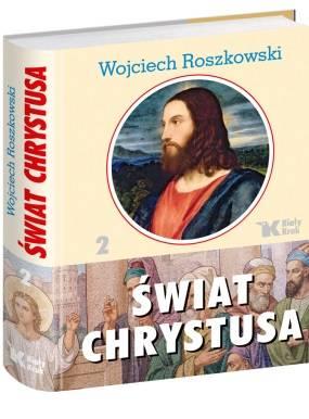 Świat Chrystusa. Tom 2 - okładka książki
