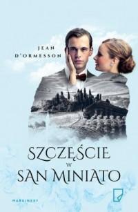 Szczęście w San Miniato - okładka książki