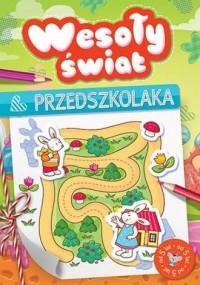 Wesoły świat przedszkolaka od 5 - okładka książki