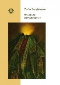 Wiersze dośmiertne - okładka książki