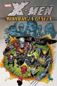 X-Men - Mordercza geneza Marvel - okładka książki