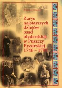 Zarys najstarszych dziejów osad olęderskich w Puszczy Pyzdrskiej 1746-1793 - okładka książki